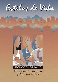 Estilos de vida: acciones colectivas y comunitarias / Gobierno de Navarra