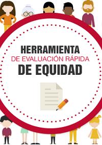 Herramienta de evaluación rápidad de equidad / Observatorio de Salud en Asturias
