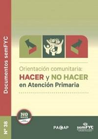Orientación comunitaria: hacer y no hacer en Atención Primaria / PACAP - semFYC